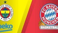 Fenerbahçe Beko – Bayern Münih maçı hangi kanalda? Saat kaçta?