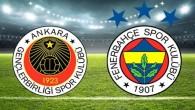 Gençlerbirliği – Fenerbahçe (CANLI)
